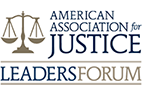 American association for justice Leaders forum